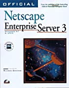 Official Netscape Enterprise Server 3 Book…