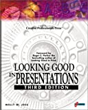 Rabb, Margaret Y.: Looking Good in Presentations