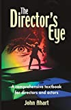 Ahart, John: The Director&#39;s Eye: A Comprehensive Textbook for Directors and Actors