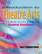 Introduction to Theatre Arts: A 36-Week…