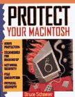 Schneier, Bruce: Protect Your Macintosh