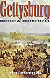 Storrick, W.C.: Gettysburg: Battle and Battlefield