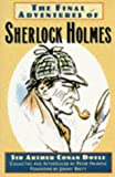 Doyle, Arthur Conan: The Final Adventures of Sherlock Holmes