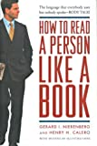 Nierenberg, Gerald: How to Read a Person Like a Book