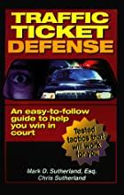 Traffic Ticket Defense by Mark Sutherland