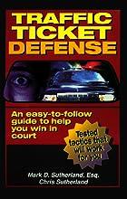 Traffic Ticket Defense by Mark Sutherland
