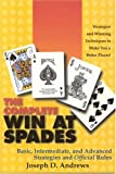 Andrews, Joseph D.: The Complete Win at Spades