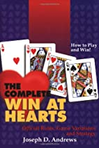 The Complete Win at Hearts by Joseph D.…