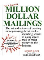 Million Dollar Mailings by Denison Hatch