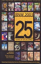 The Best Newspaper Writing 2003 by Keith…