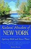 Williams, Deborah: Natural Wonders of New York: Exploring Wild and Scenic Places