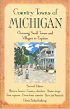Country Towns of Michigan by Doris…