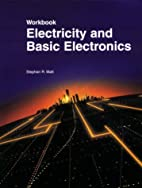 Electricity and Basic Electronics by Stephen…