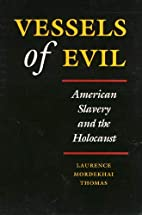 Vessels of Evil: American Slavery and the…