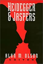 Heidegger & Jaspers by Alan M. Olson