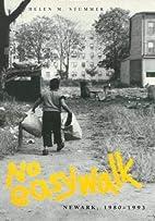 No Easy Walk: Newark, 1980-1993 (Visual…