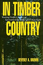 In Timber Country: Working People's Stories…