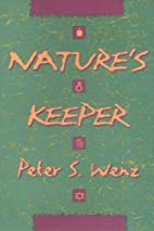 Natures Keeper (Ethics And Action) by Peter…