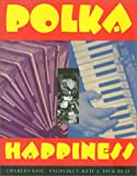 Keil, Charles: Polka Happiness (Visual Studies)