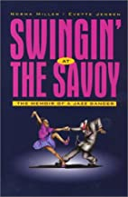 Swingin' at the Savoy: The Memoir of a Jazz…