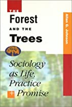 Forest And The Trees: Sociology as Life,…