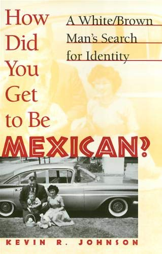 how-did-you-get-to-be-mexican