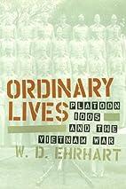 Ordinary Lives: Platoon 1005 and the Vietnam…