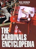 The Cardinals Encyclopedia (Baseball…