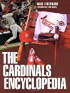 The Cardinals Encyclopedia (Baseball…