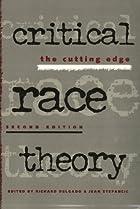 Critical Race Theory 2Nd Ed by Richard…