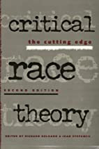 Critical Race Theory 2Nd Ed by Richard…