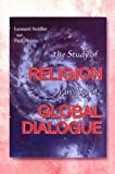 Swidler, Leonard: The Study of Religion in an Age of Global Dialogue