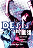Maira, Sunaina: Desis in the House: Indian American Youth Culture in New York City