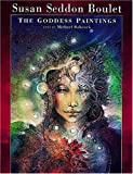 Babcock, Michael: Susan Seddon Boulet: The Goddess Paintings
