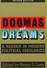 Dogmas and Dreams A Reader in Modern Political Ideologies