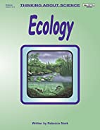 ECOLOGY (Thinking about science series) by…