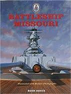 Battleship Missouri: The Battleship Missouri…