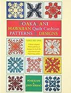 Poakalani: Hawaiian Quilts Volume I by…