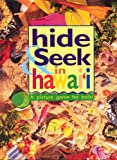 Gillespie, Ian: Hide and Seek in Hawaii