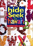 Gillespie, Ian: Hide & Seek in Hawaii: A Picture Game for Keiki