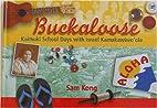 Buckaloose: Kaimuki School Days with Israel…