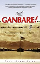 Ganbare! An Example of Japanese Spirit by…