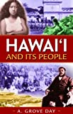 Day, A. Grove: Hawaii And Its People