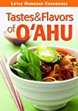 Mutual Publishing: Tastes & Flavors of Oahu
