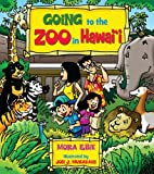 Going to the Zoo in Hawaii by Mora Ebie