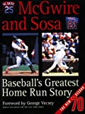[???]: McGwire and Sosa: Baseball's Greatest Home Run Story