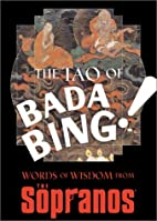 The Tao of Bada Bing: Words of Wisdom from…