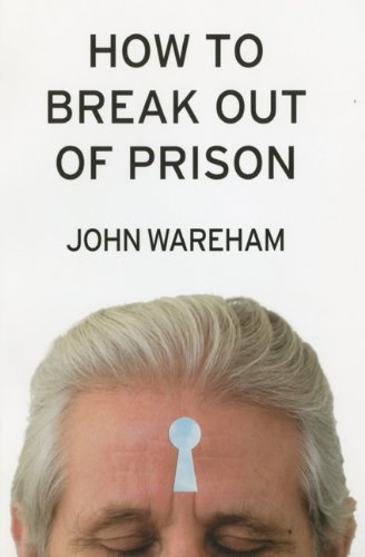 how-to-break-out-of-prison