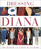 Dressing Diana by Tim Graham