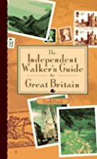 The Independent Walker's Guide to Great…